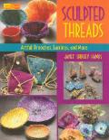 Sculpted Threads
