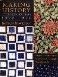 Making History Quilts and Fabric from 1890-1970