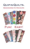 Quip N Quilts Bookmarks