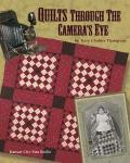 Quilts Through The Cameras Eye